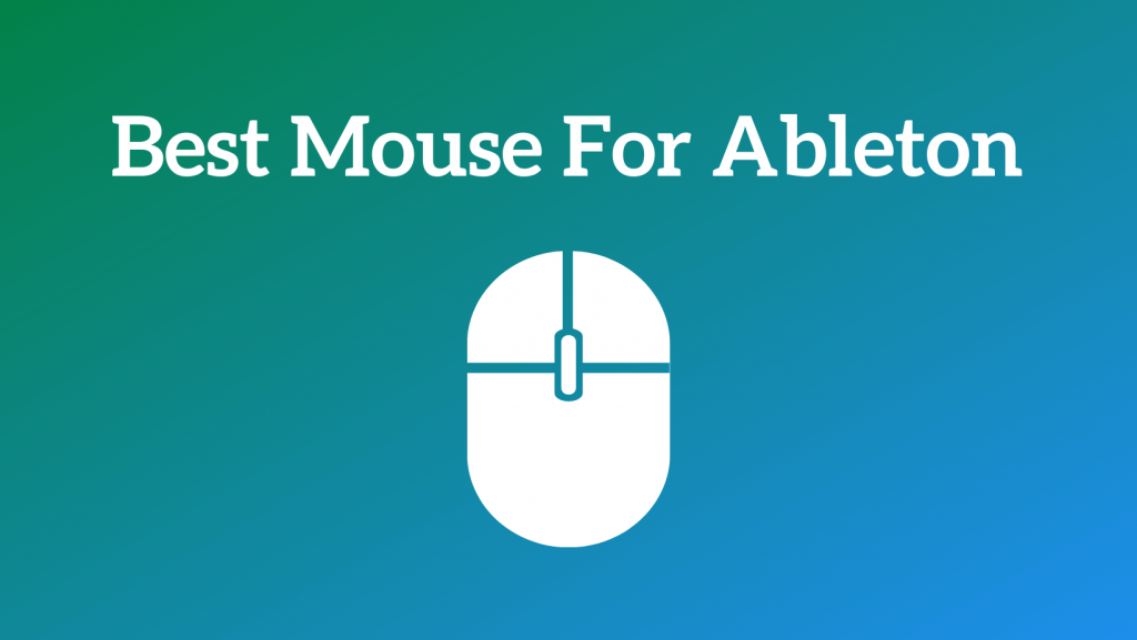 Best Mouse For Ableton