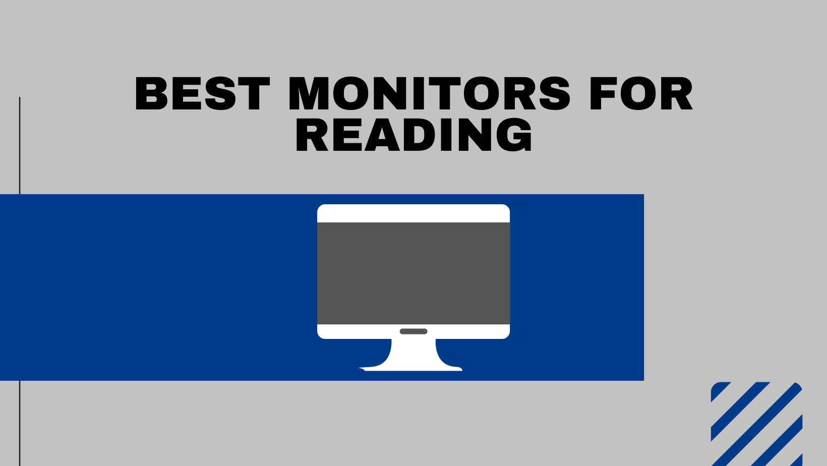 Best Monitors For Reading